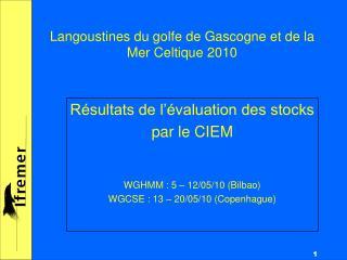 Langoustines du golfe de Gascogne et de la Mer Celtique 2010