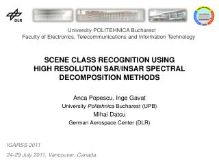 SCENE CLASS RECOGNITION USING HIGH RESOLUTION SAR/INSAR SPECTRAL DECOMPOSITION METHODS