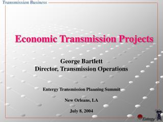 Economic Transmission Projects