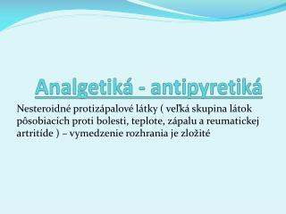 Analgetiká -  antipyretiká