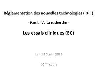 Lundi 30 avril 2012 10 ème  cours