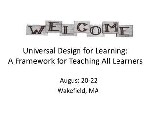 Universal Design for Learning: A Framework for Teaching All Learners