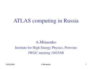 ATLAS computing in Russia