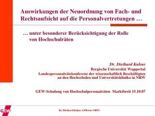 Auswirkungen der Neuordnung von Fach- und Rechtsaufsicht auf die Personalvertretungen …