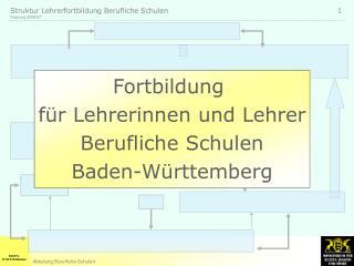 Fortbildung  für Lehrerinnen und Lehrer Berufliche Schulen Baden-Württemberg