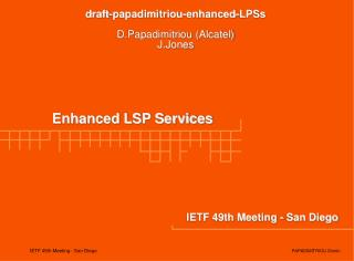 Enhanced LSP Services