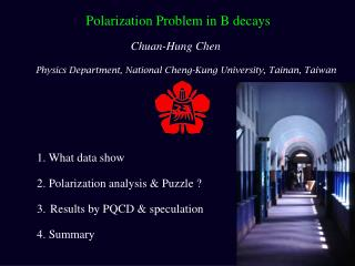 1. What data show 2. Polarization analysis & Puzzle ?  Results  by PQCD & speculation 4. Summary