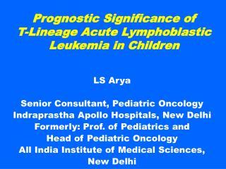 Prognostic Significance of  T-Lineage Acute Lymphoblastic Leukemia in Children