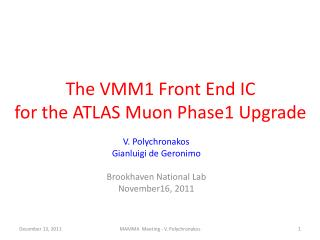 The VMM1 Front End IC for the ATLAS  Muon  Phase1 Upgrade