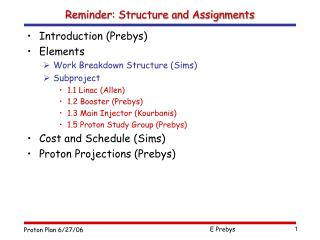 Reminder: Structure and Assignments