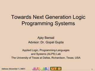 Towards Next Generation Logic Programming Systems