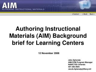 Authoring Instructional Materials (AIM) Background brief for Learning Centers