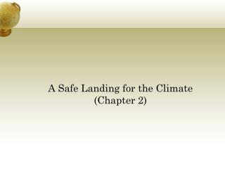 A Safe Landing for the Climate (Chapter 2)