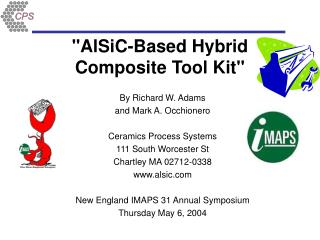 AlSiC-Based Hybrid Composite Tool Kit