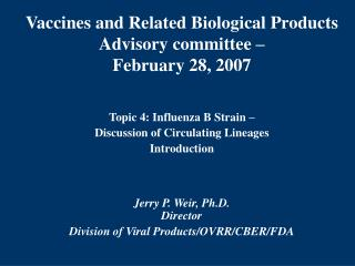 Vaccines and Related Biological Products Advisory committee   February 28, 2007