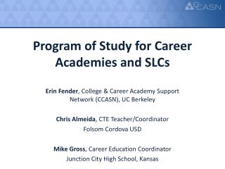 Program of Study for Career Academies and  SLCs