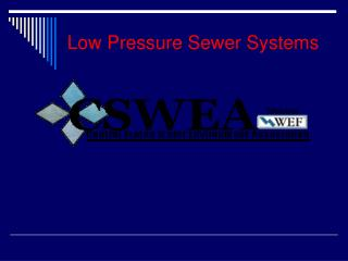 Low Pressure Sewer Systems