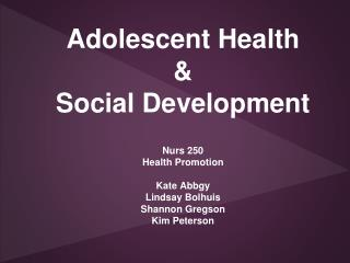 Adolescent Health & Social Development