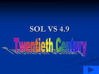 SOL VS 4.9