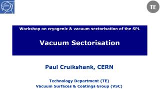 Workshop on cryogenic & vacuum sectorisation of the SPL Vacuum Sectorisation