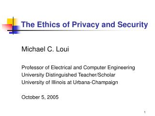The Ethics of Privacy and Security