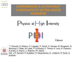 Experiences à ultra-haut  contraste  et ultra-haute  intensité