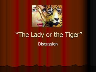 conflict in the story the lady or the tiger by frank r stockton This story is a classic tale of a tough decision which door has the tiger behind it, and which door has the lady we'll let you decide.