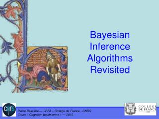 Bayesian Inference Algorithms Revisited