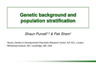Genetic background and  population stratification