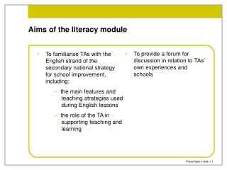 Aims of the literacy module