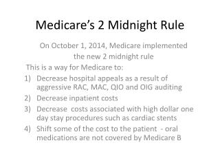 Medicare's 2 Midnight Rule
