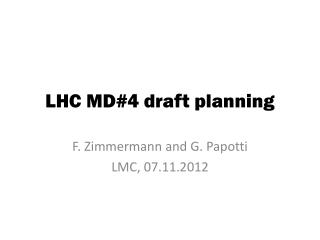 LHC MD#4 draft planning