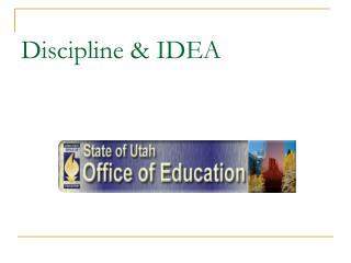 Discipline & IDEA