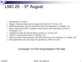LMC 25  - 5 th  August
