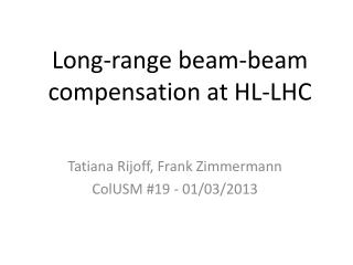 Long-range beam-beam compensation at HL-LHC