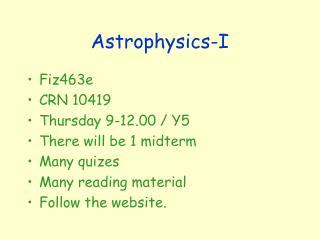 Astrophysics-I