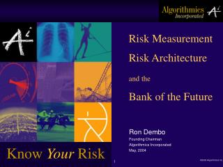 Risk Measurement Risk Architecture and the Bank of the Future