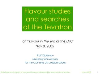 Flavour studies and searches at the Tevatron