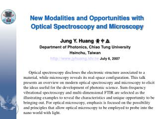New Modalities and Opportunities with Optical Spectroscopy and Microscopy