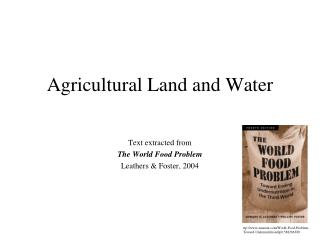 Agricultural Land and Water