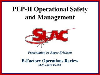 PEP-II Operational Safety and Management