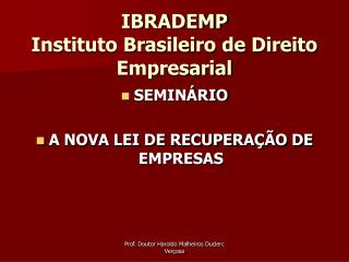 IBRADEMP Instituto Brasileiro de Direito Empresarial