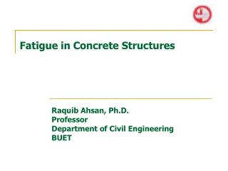 Fatigue in Concrete Structures