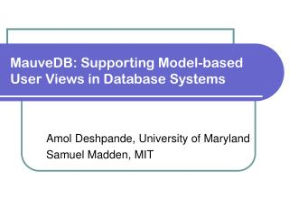 MauveDB: Supporting Model-based User Views in Database Systems