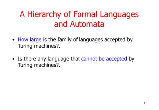 A Hierarchy of Formal Languages and Automata