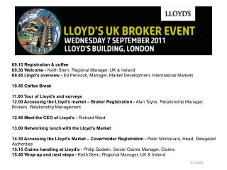 09.15 Registration & coffee  09.30 Welcome -  Keith Stern, Regional Manager, UK & Ireland