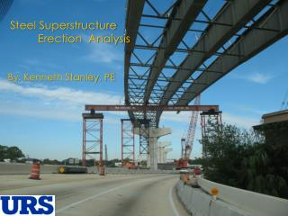 Steel Superstructure          Erection  Analysis
