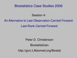 Biostatistics Case Studies 2006