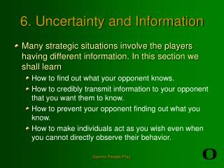 6. Uncertainty and Information