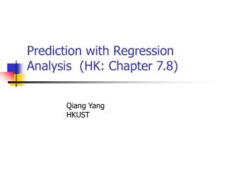 Prediction with Regression Analysis  (HK: Chapter 7.8)